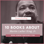 10 Books About Martin Luther King, Jr.