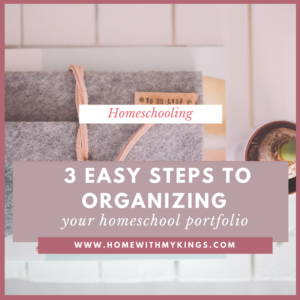 3 Easy Steps to Organizing Your Homeschool Records (+Freebie)