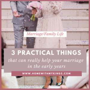 3 Practical Things That Can Really Help Your Marriage in the Early Years