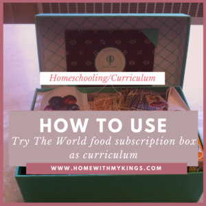 How to Use the Try the World Food Subscription Box as Curriculum
