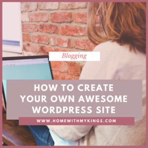 How to Create Your Own Awesome WordPress Site With No Coding!